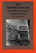 The Ephrata commune : an early American counterculture