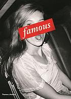 Famous : through the lens of the paparazzi