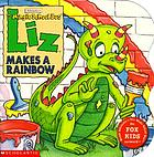 Liz makes a rainbow