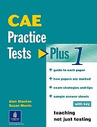 CAE : practice tests : [with key]. Plus 1