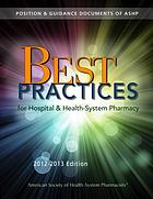 Best practices for hospital and health-system pharmacy