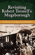 Revisiting Robert Tressell's Mugsborough : new perspectives on the ragged trousered philanthropists