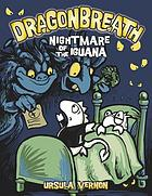 Dragonbreath. 08 : Nightmare of the iguana