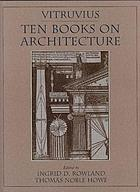 Vitruvius : ten books on architecture