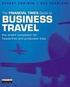 The Financial Times guide to business travel