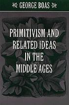 Primitivism and related ideas in the Middle Ages