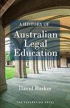 A history of Australian legal education