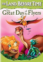 The land before time. The great day of the flyers