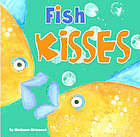 Fish kisses : a bedtime story