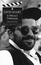 A whore's profession : notes and essays
