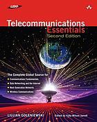 Telecommunications essentials : the complete global source