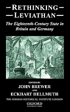 Rethinking Leviathan : the eighteenth-century state in Britain and Germany