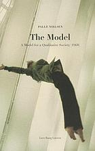 The model : a model for a qualitative society (1968)