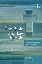 The Bible and lay people : an empirical approach to ordinary hermeneutics