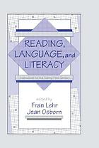Reading, language, and literacy : instruction for the twenty-first century