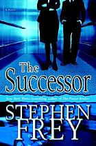 The successor. Bk. 4 : a novel