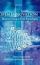 Open innovation : researching a new paradigm