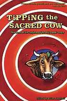 Tipping the sacred cow : the best of LiP : informed revolt, 1996-2007
