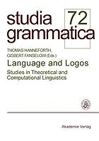 Language and logos : studies in theoretical and computational linguistics
