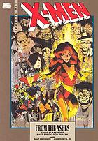 The uncanny X-Men : from the ashes