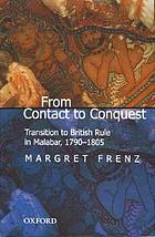From contact to conquest : transition to British rule in Malabar, 1790-1805