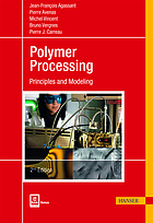 Polymer processing : principles and modeling