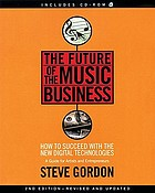 The future of the music business : how to succeed