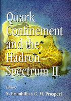 Quark Confinement and the Hadron Spectrum II, Como, Italy, 26-29 June 1996