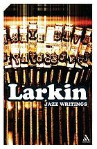 Jazz writings : essays and reviews 1940-84
