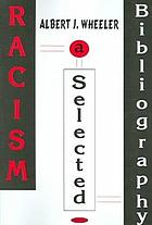 Racism : a selected bibliography