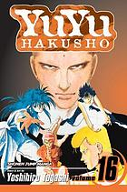 YuYu Hakusho. Vol. 16, Into the Demon Plane!!