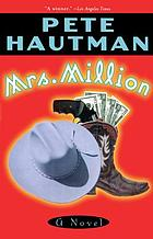 Mrs. Million : a novel