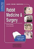 Self-assessment colour review of rabbit medicine and surgery