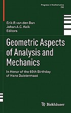 Geometric aspects of analysis and mechanics : in honor of the 65th birthday of Hans Duistermaat
