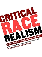 Critical race realism : intersections of psychology, race, and law