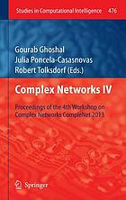 Complex networks IV : proceedings of the 4th Workshop on Complex Networks CompleNet 2013