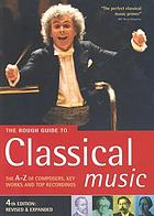 The rough guide to classical music