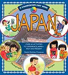 Japan : over 40 activities to experience Japan-- past and present