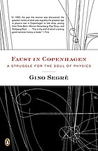Faust in Copenhagen : a struggle for the soul of physics