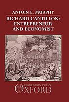 Richard Cantillon, entrepreneur and economist