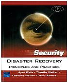 Disaster recovery : principles and practices