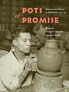 Pots of promise : Mexicans and pottery at Hull-House, 1920-40