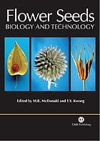 Flower seeds : biology and technology