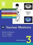 Nuclear medicine : the requisites in radiology