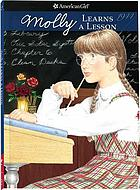 American Girls Collection : Molly learns a lesson : a school story
