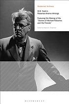 W.B. Yeats's Robartes-Aherne writings : featuring the making of his