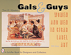 Gals & guys : women and men in cigar box label art