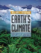 Earth's climate : past and future
