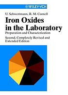 Iron oxides in the laboratory : preparation and characterization