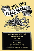 Bill Arp's peace papers : columns on war and Reconstruction, 1861-1873
